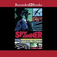 Spy Runner - Eugene Yelchin
