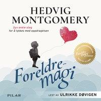 Foreldremagi - Hedvig Montgomery