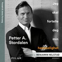 Jeg skal fortelle deg min hemmelighet - Petter Stordalen