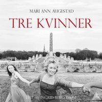 Tre kvinner - Mari Ann Augestad