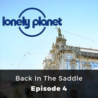 Back in the Saddle - Lonely Planet, Episode 4 - Amanda Canning