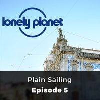 Plain Sailing - Lonely Planet, Episode 5 - Rory Goulding