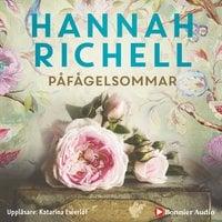 Påfågelsommar - Hannah Richell