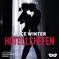 Hotellchefen - Alice Winter