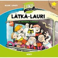 Lätkä-Lauri ja tautinen turnaus - Roope Lipasti