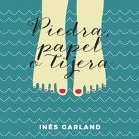 Piedra, papel o tijera - Inés Garland