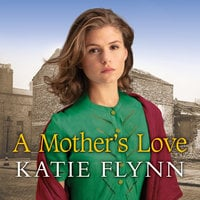 A Mother's Love - Katie Flynn