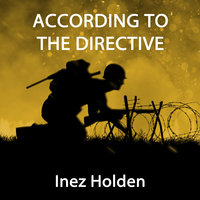 According to the Directive - Inez Holden