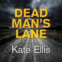 Dead Man's Lane - Kate Ellis