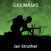 Gas Masks - Jan Struther