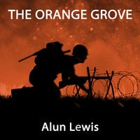 The Orange Grove - Alun Lewis