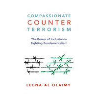 Compassionate Counterterrorism - Leena Al Olaimy