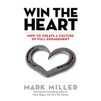 Win the Heart - Mark Miller