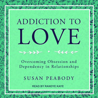 Addiction to Love - Susan Peabody
