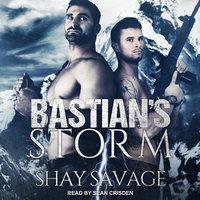 Bastian's Storm - Shay Savage