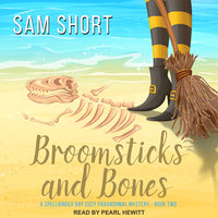 Broomsticks And Bones - Sam Short