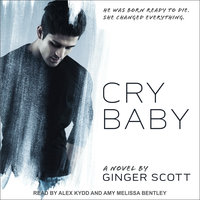 Cry Baby - Ginger Scott