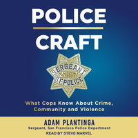 Police Craft - Adam Plantinga