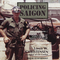 Policing Saigon - Loren W. Christensen