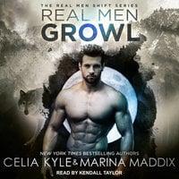 Real Men Growl - Celia Kyle,Marina Maddix
