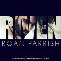 Riven - Roan Parrish