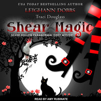 Shear Magic - Leighann Dobbs,Traci Douglass
