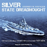 Silver State Dreadnought - Stephen M. Younger