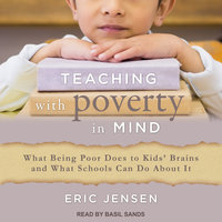 Teaching With Poverty in Mind - Eric Jensen