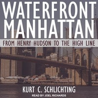 Waterfront Manhattan - Kurt C. Schlichting