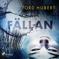 Fällan - Tord Hubert
