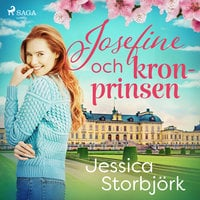 Josefine och kronprinsen - Jessica Storbjörk