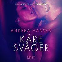 Käre svåger - en erotisk novell - Andrea Hansen