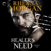 Healer's Need - Rhenna Morgan