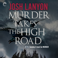 Murder Takes the High Road - Josh Lanyon