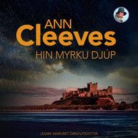 Hin myrku djúp - Ann Cleeves