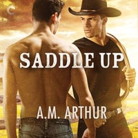 Saddle Up - A.M. Arthur