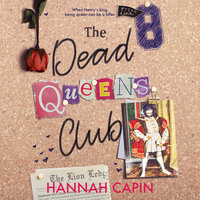 The Dead Queens Club - Hannah Capin