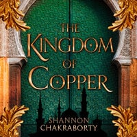 The Kingdom of Copper - S.A. Chakraborty