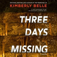 Three Days Missing - Kimberly Belle