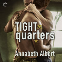 Tight Quarters - Annabeth Albert