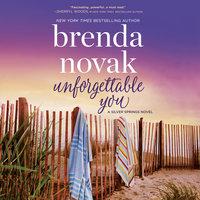 Unforgettable You: Silver Springs - Brenda Novak