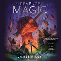 The Revenge of Magic - James Riley
