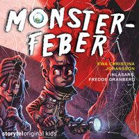 Del 2 - Monsterfeber - Ewa Christina Johansson