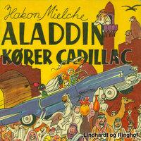 Aladdin kører Cadillac - Hakon Mielche