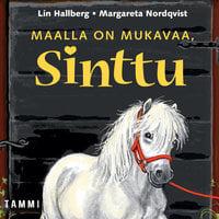 Maalla on mukavaa, Sinttu - Lin Hallberg