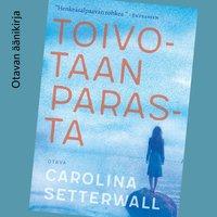 Toivotaan parasta - Carolina Setterwall