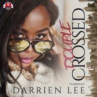 Double Crossed - Darrien Lee