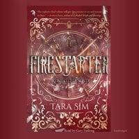 Firestarter - Tara Sim