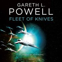 Fleet of Knives: An Embers of War Novel - Gareth L. Powell