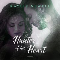 Hunter of Her Heart - Kaylie Newell